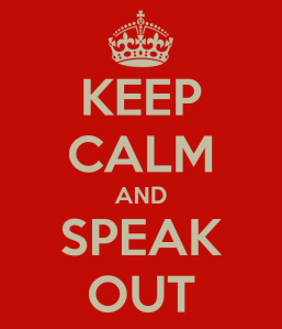 keep-calm-and-speak-out