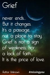 missing-you-honest-quotes-about-grief-never-ends-but-it-changes